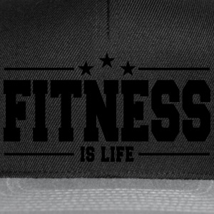 fitness is life 1 Magliette - Snapback Cap