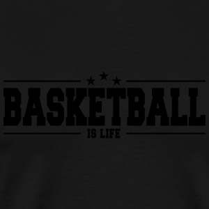 basketball is life 1 Sweat-shirts - T-shirt Premium Homme