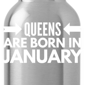 Queens are born in January T-Shirts - Water Bottle