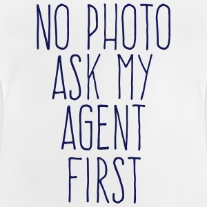 no photo ask my agent Shirts - Baby T-shirt