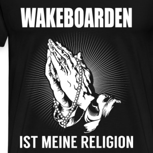 Wakeboarding - my religion Long Sleeve Shirts - Men's Premium T-Shirt