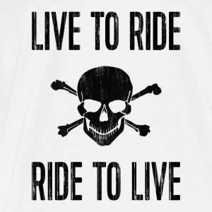 Live to ride, ride to live Tops - Männer Premium T-Shirt