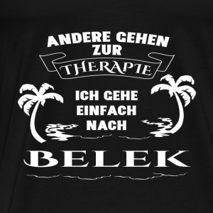 Belek - therapy - holiday Tops - Men's Premium T-Shirt