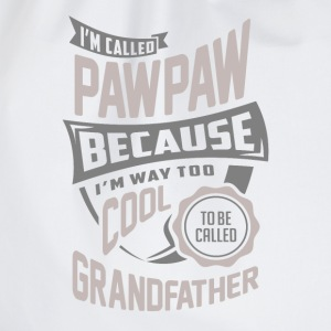 I'm Called Pawpaw. Perfect T-shirt Gift! - Drawstring Bag