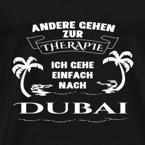 Dubai - therapy - holiday Sports wear - Men's Premium T-Shirt
