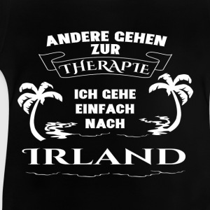 Ireland - therapy - holiday Shirts - Baby T-Shirt