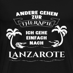 Lanzarote - therapy - holiday Hoodies & Sweatshirts - Men's Premium T-Shirt