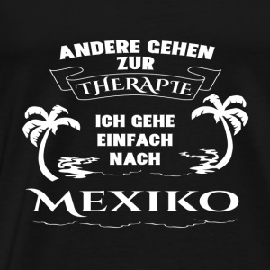 Mexico - therapy - holiday Sports wear - Men's Premium T-Shirt