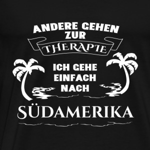 South America - therapy - holiday Long sleeve shirts - Men's Premium T-Shirt