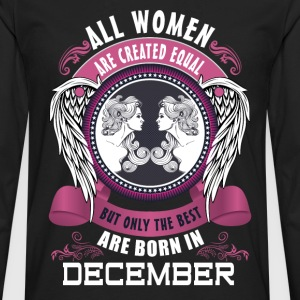 All women are created equal but only the best are T-Shirts - Men's Premium Longsleeve Shirt