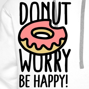 Donut worry, be happy! Hosen & Shorts - Männer Premium Hoodie