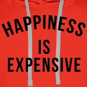 Happiness is expensive T-Shirts - Men's Premium Hoodie