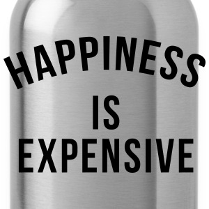 Happiness is expensive T-Shirts - Water Bottle