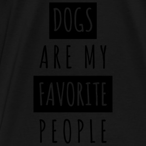 Dogs are my Favorite People - Männer Premium T-Shirt
