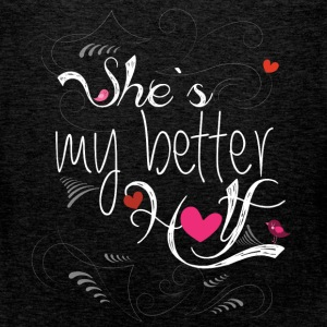 She's my better half - Men's Premium Tank Top