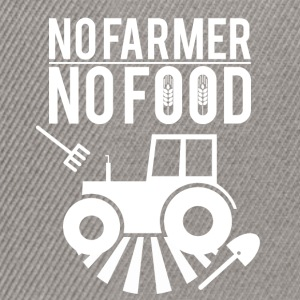 No farmer no food - Snapback Cap