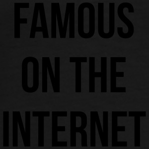 Famous on the internet Mugs & Drinkware - Men's Premium T-Shirt