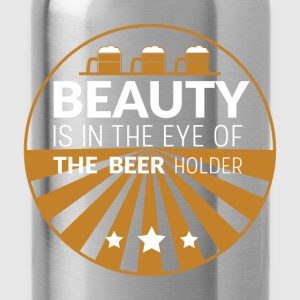 Beauty is in the eye of the beer holder - Water Bottle