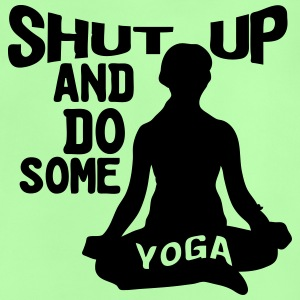 Shut up and do some Yoga Tops - Baby T-Shirt