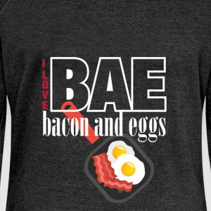 I love BAE bacon and eggs - Women's Boat Neck Long Sleeve Top