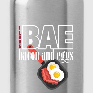 I love BAE bacon and eggs - Water Bottle