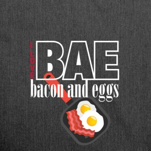 I love BAE bacon and eggs - Shoulder Bag made from recycled material