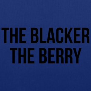 The blacker the berry T-Shirts - Tote Bag