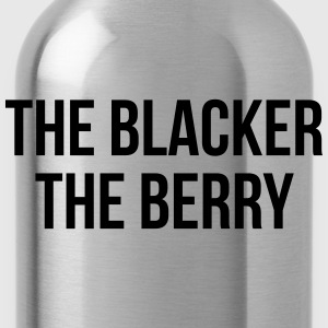 The blacker the berry T-Shirts - Water Bottle