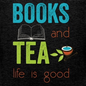 Books and tea life is good  - Men's Premium Tank Top