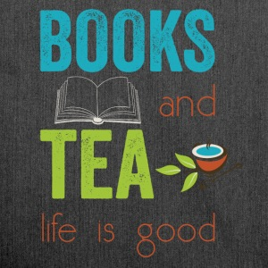 Books and tea life is good  - Shoulder Bag made from recycled material
