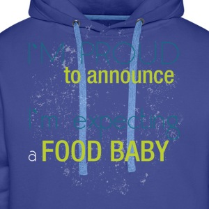 I'm proud to announce I'm expecting a food baby - Men's Premium Hoodie