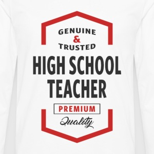High School Teacher Logo Tees - Men's Premium Longsleeve Shirt
