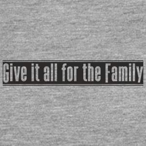 Give_it_all_for_the_Family Design - Männer Premium Langarmshirt
