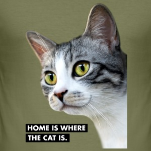 HOME IS WHERE THE CAT IS. Katze - Männer Slim Fit T-Shirt