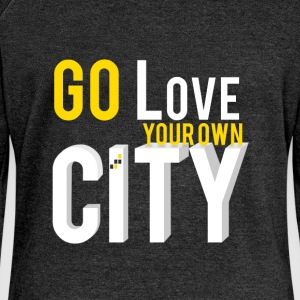 Go love your own city - Women's Boat Neck Long Sleeve Top