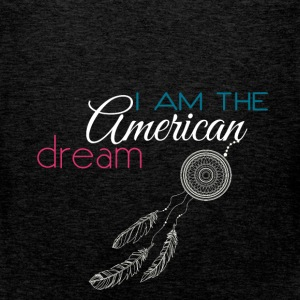I am the American dream - Men's Premium Tank Top