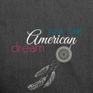 I am the American dream - Shoulder Bag made from recycled material