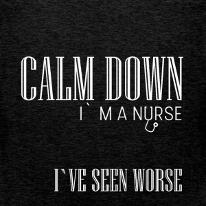 Calm down I'm a nurse I've seen worse  - Men's Premium Tank Top
