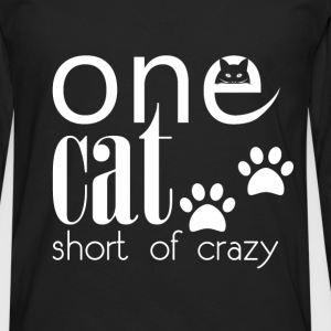 One cat short of crazy  - Men's Premium Longsleeve Shirt