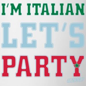 I'm Italian Let's Party, Amokstar ™ Camisetas - Taza
