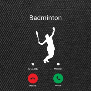 BADMINTON IS CALLING! I DO BADMINTON GAMES GO! Hoodies & Sweatshirts - Snapback Cap