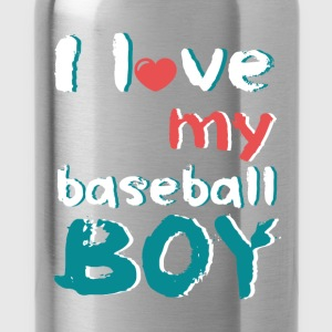I love my baseball boy - Water Bottle