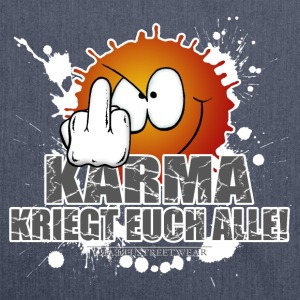Karma kriegt Euch Alle T-Shirts - Schultertasche aus Recycling-Material