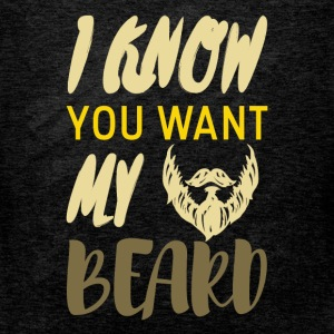 I know you want my beard - Men's Premium Tank Top