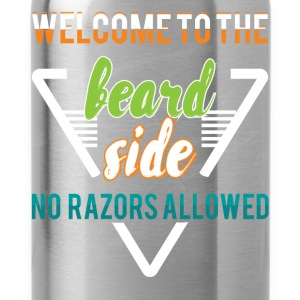Welcome to the beard side no razors allowed - Water Bottle