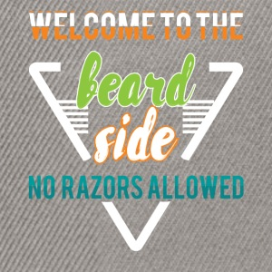 Welcome to the beard side no razors allowed - Snapback Cap