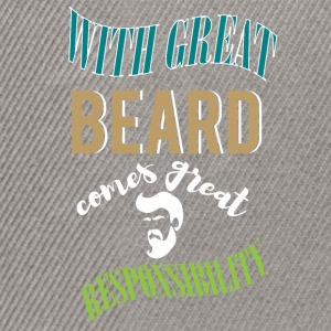 With great beard comes great responsibility - Snapback Cap