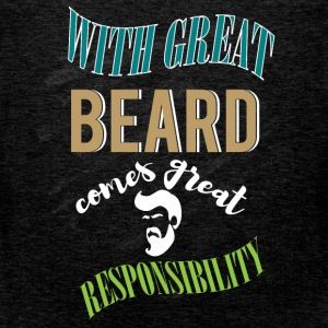 With great beard comes great responsibility - Men's Premium Tank Top