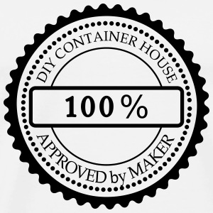 Mug Container House  Approved by Maker - T-shirt Premium Homme