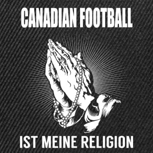 Canadian Football - meine Religion T-Shirts - Snapback Cap